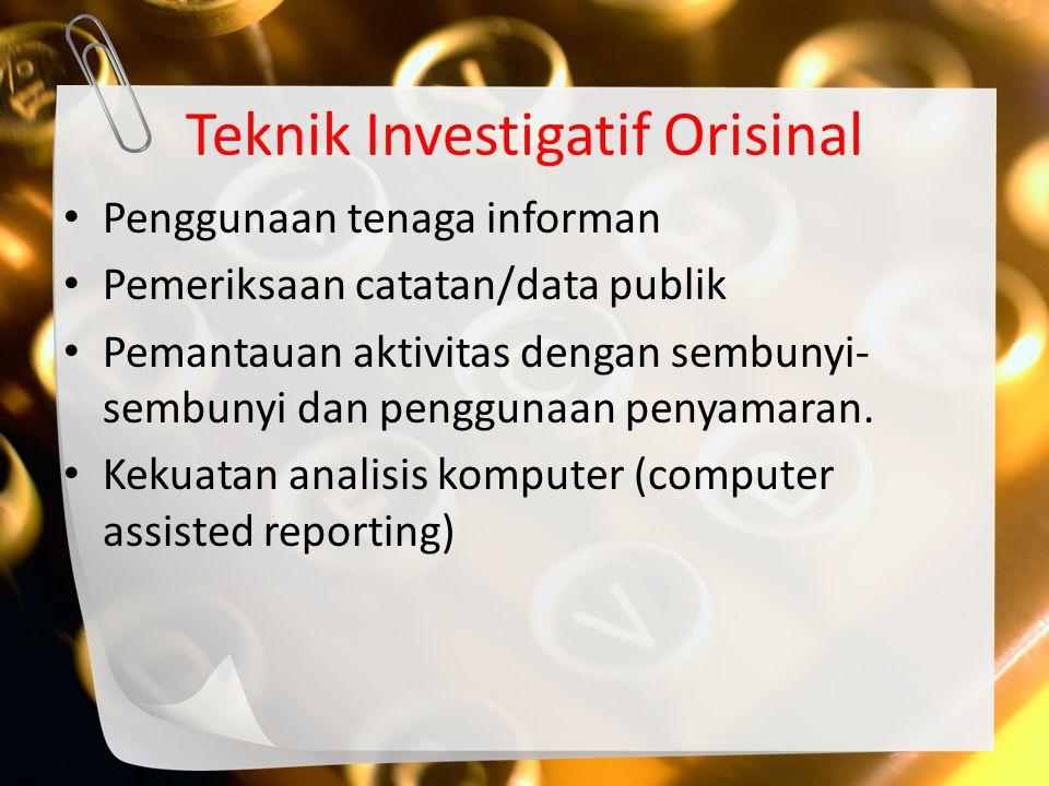 Pelaporan investigatif interpretatif (interpretative investigative reporting): Jenis pelaporan investigatif interpretatif juga menggunakan keterampilan yang sama, seperti pada pelaporan investigatif orisinal, namun menempatkan interpretasi (penafsiran) pada tingkatan yang berbeda.