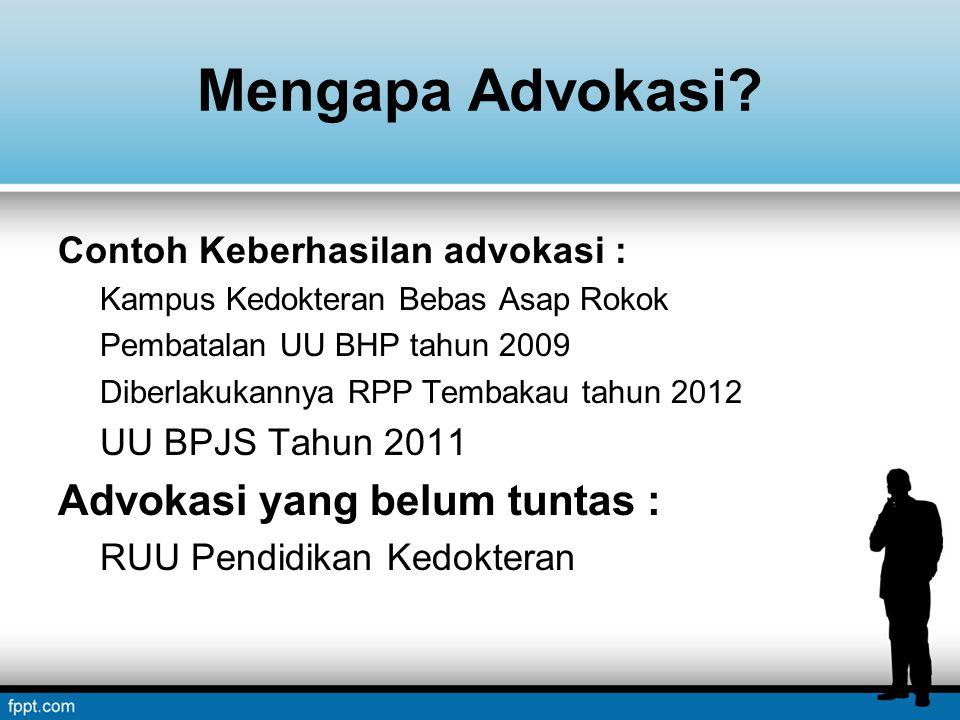 Mengapa Advokasi.