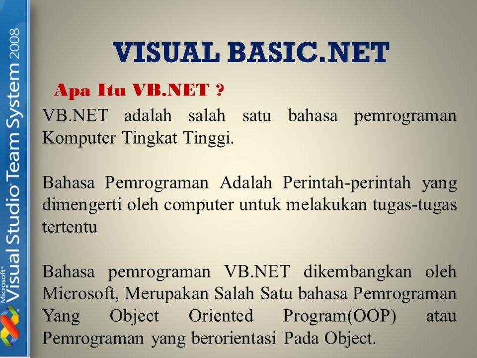 Kata Visual menunjukkan cara yang digunakan untuk membuat Graphical User Interface (GUI).