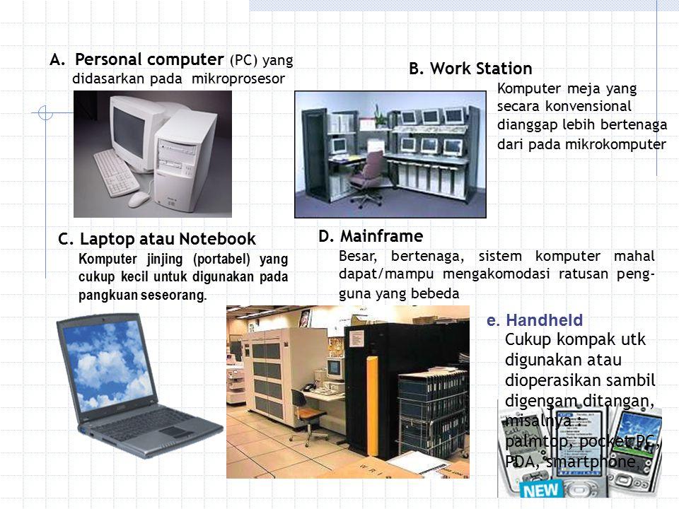 Compatibility/Kompatibitas Software/piranti lunak dan perlengkapan umum suatu komputer dapat digunakan oleh komputer lainnya.