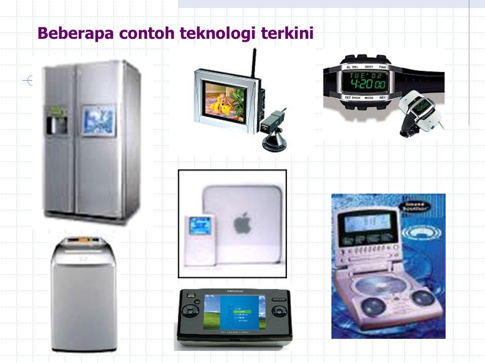 Beberapa contoh teknologi terkini