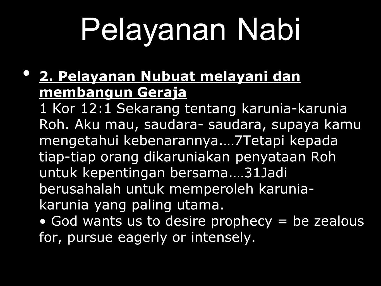 Pelayanan Nabi 3.