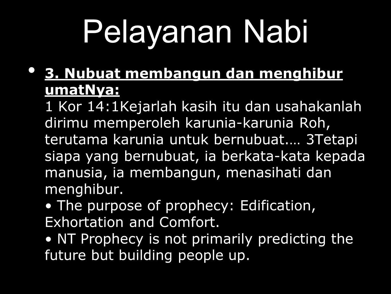 WHAT TO DO WHEN YOU RECEIVE PERSONAL PROPHECY: 1 Tes 5:19 Janganlah padamkan Roh, 20dan janganlah anggap rendah nubuat-nubuat 21Ujilah segala sesuatu dan peganglah yang baik.