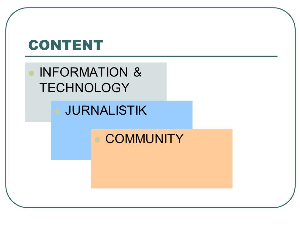 CONTENT INFORMATION & TECHNOLOGY JURNALISTIK COMMUNITY