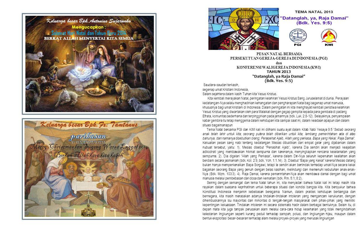 Keluarga besar Bpk.Antonius Sujarwoko Mengucapkan : Selamat Hari Natal dan Tahun Baru 2014 Berkat Allah menyertai kita semua PESAN NATAL BERSAMA PERSE