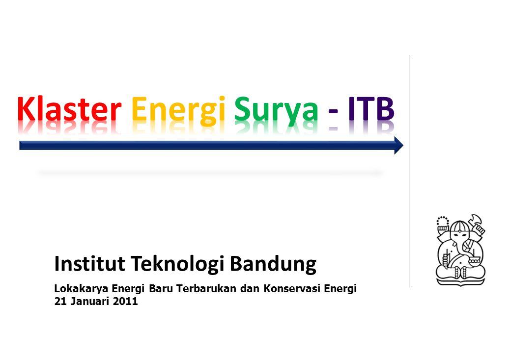 Institut Teknologi Bandung Lokakarya Energi Baru Terbarukan dan Konservasi Energi 21 Januari 2011