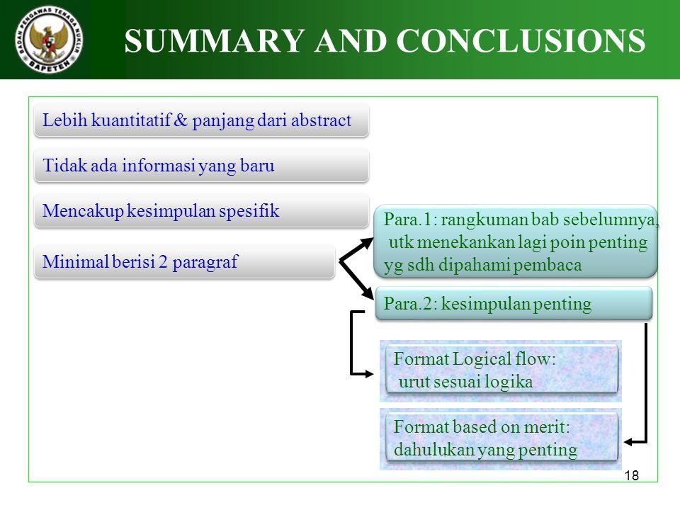 18 SUMMARY AND CONCLUSIONS Lebih kuantitatif & panjang dari abstract Para.1: rangkuman bab sebelumnya, utk menekankan lagi poin penting yg sdh dipaham
