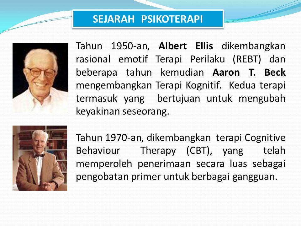 Tahun 1950-an, Albert Ellis dikembangkan rasional emotif Terapi Perilaku (REBT) dan beberapa tahun kemudian Aaron T. Beck mengembangkan Terapi Kogniti