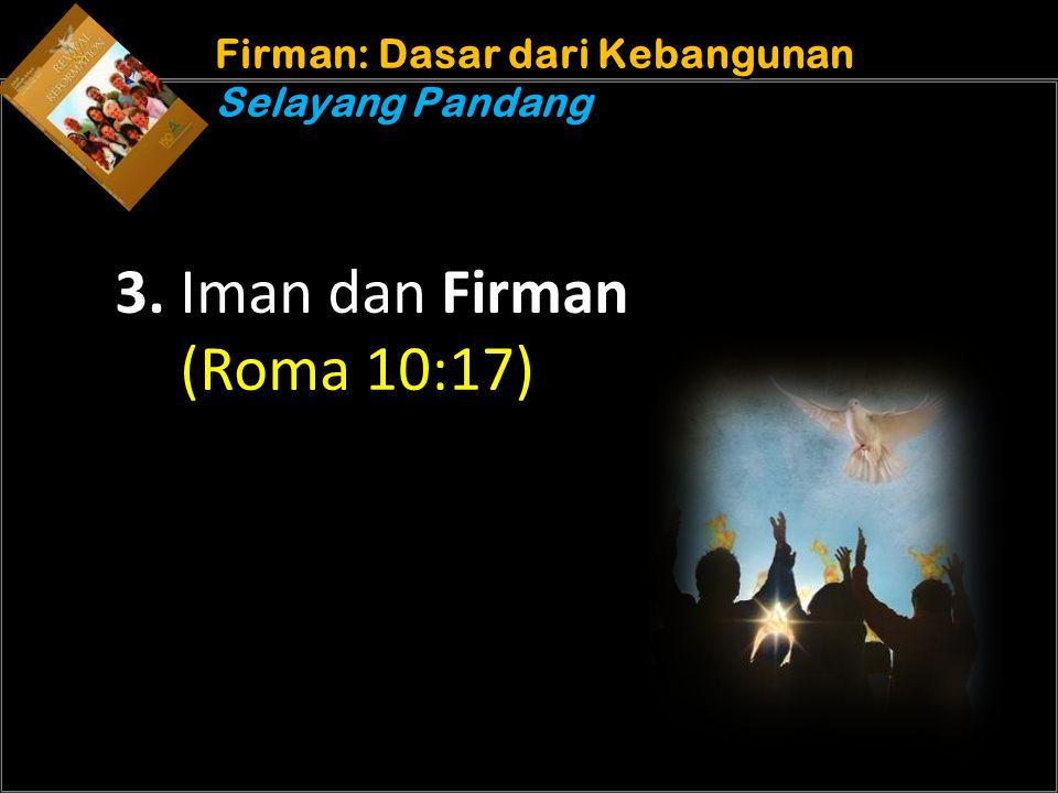 Understand the purposes of marriage Firman: Dasar dari Kebangunan Selayang Pandang 3.