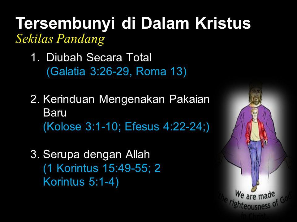 Black Tersembunyi di Dalam Kristus Sekilas Pandang 1.