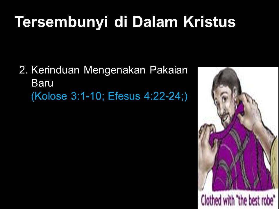 Black Tersembunyi di Dalam Kristus 2.