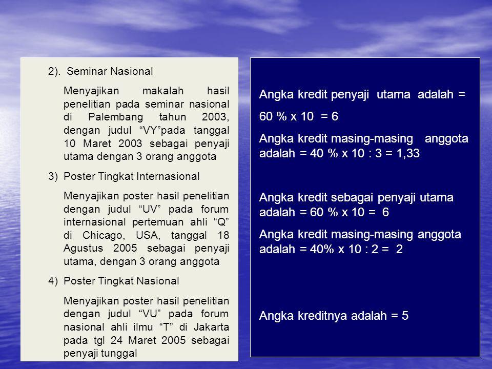 """2). Seminar Nasional Menyajikan makalah hasil penelitian pada seminar nasional di Palembang tahun 2003, dengan judul """"VY""""pada tanggal 10 Maret 2003 se"""