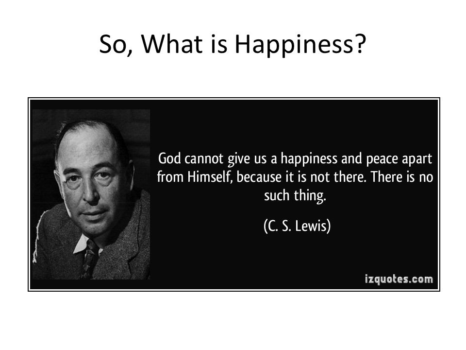 So, What is Happiness