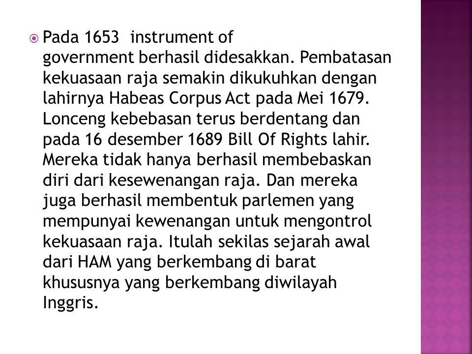  Pada 1653 instrument of government berhasil didesakkan.