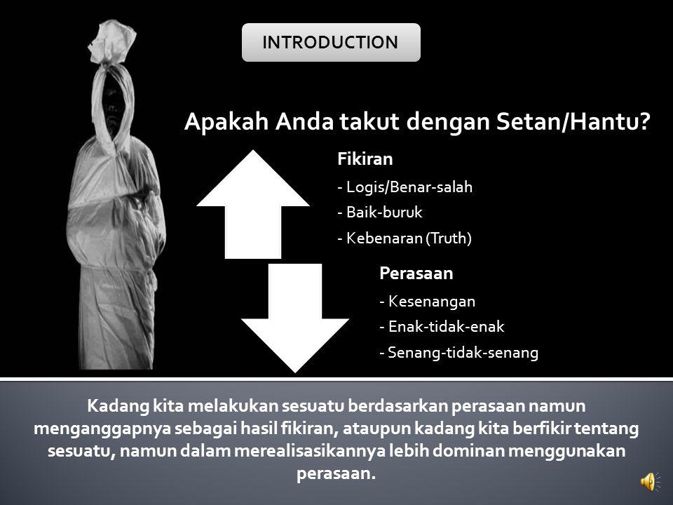 Apakah Anda takut dengan Setan/Hantu.