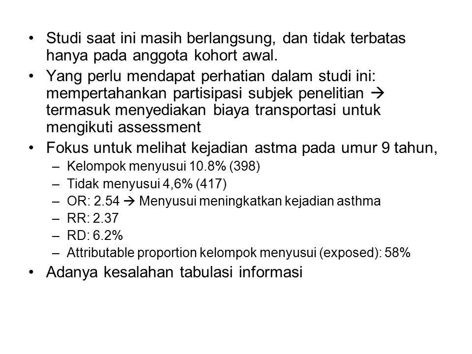 Internal validity ….(1) 6.Apakah ada observation bias.