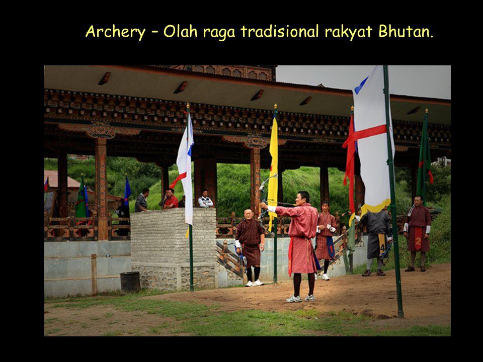 Click to Proceed Archery – Olah raga tradisional rakyat Bhutan.