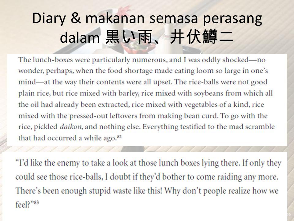 Diary & makanan semasa perasang dalam 黒い雨、井伏鱒二