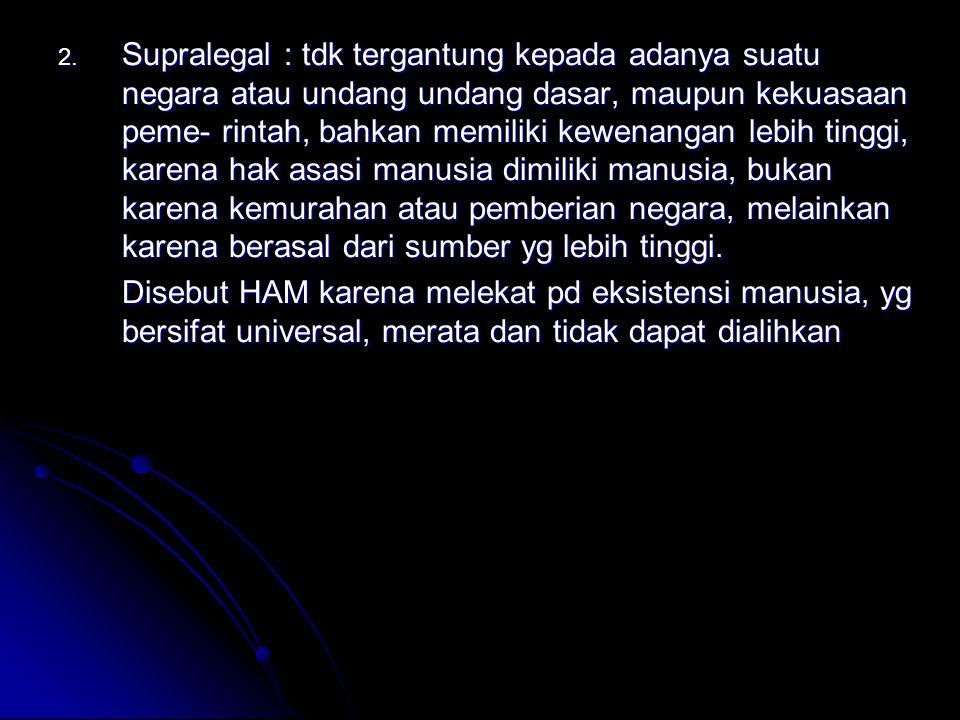 Makna dan Hakekat HAM bagi Bangsa Indonesia : 1.