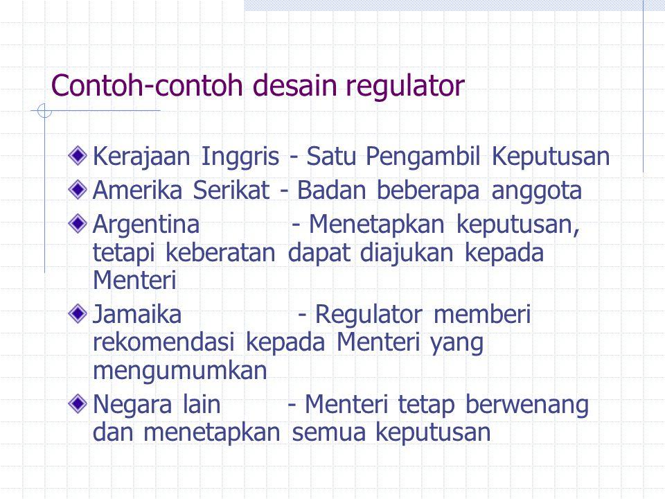 Contoh-contoh desain regulator Kerajaan Inggris - Satu Pengambil Keputusan Amerika Serikat - Badan beberapa anggota Argentina - Menetapkan keputusan,