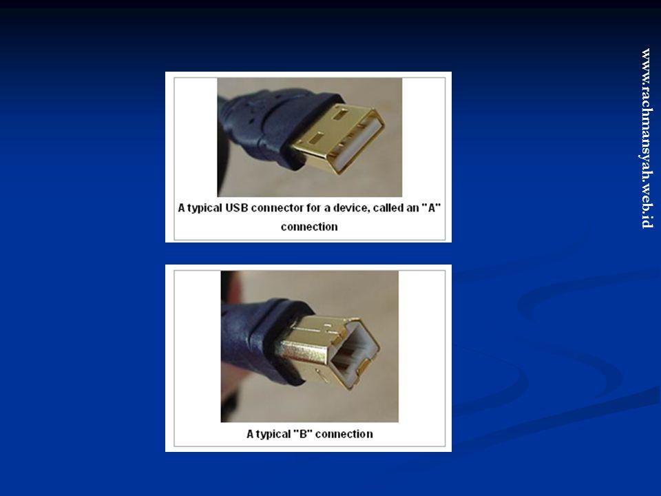 www.rachmansyah.web.id Karakteristik FireWire Kecepatan transfer data 100, 200, 400 Mbits/s Kecepatan transfer data 100, 200, 400 Mbits/s Scalable, perangkat dengan kecepatan yang berbeda dapat digabung pada bus yang sama.