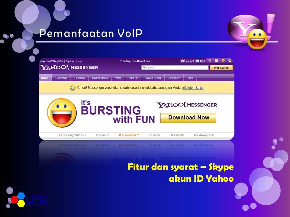 Fitur dan syarat – Skype akun ID Yahoo