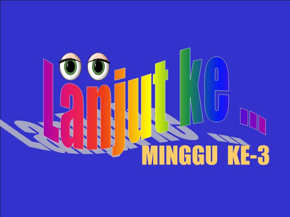 MINGGU KE-3