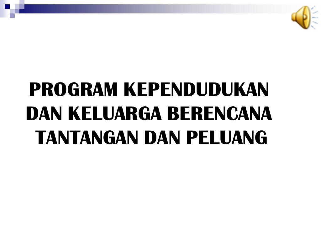 KEBIJAKAN DAN PROGRAM KB JABAR 2008-2013 Meningkatkan jumlah cakupan peserta KB dan peserta KB Mandiri, melalui program Keluarga Berencana dengan sasaran : 1.