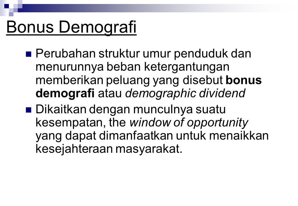 POPULATION PYRAMIDS INDONESIA 118 juta 220 juta POTENSIAL BABY BOOM