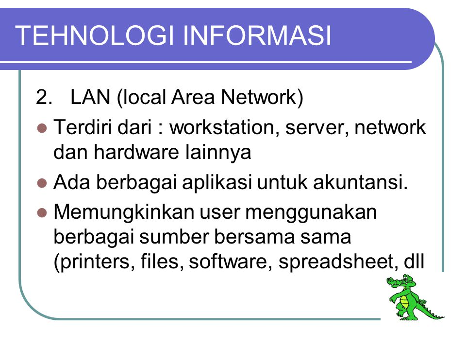 TEHNOLOGI INFORMASI 2.