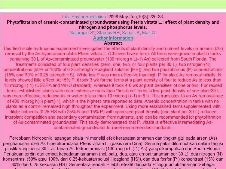 Int J Phytoremediation.Int J Phytoremediation. 2008 May-Jun;10(3):220-33. Phytofiltration of arsenic-contaminated groundwater using Pteris vittata L.: