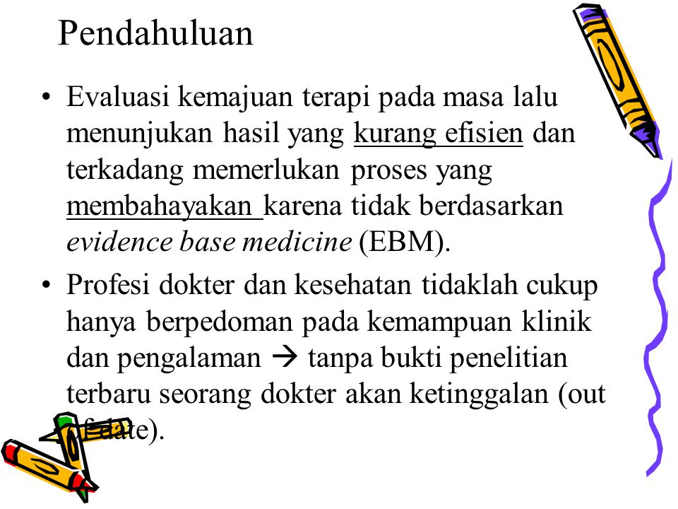 Kualifikasi EBM Klinik 1.U.S.Preventive Services Task Force 2.U.