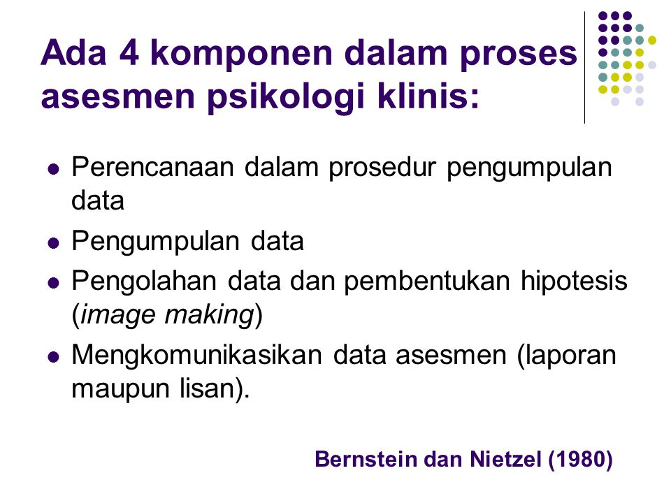 Perencanaan dalam Prosedur Pengumpulan Data Penggalian informasi mempertimbangkan keluasan (breadth, bandwidth) dan kedalaman (intesity, fidelity) yang cukup.