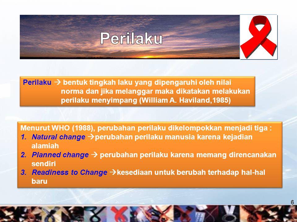 7 Mobilitas dan migrasi sebenarnya bukanlah faktor resiko untuk tertular HIV, tetapi dapat menciptakan kondisi hingga seseorang menjadi rentan tertular HIV.