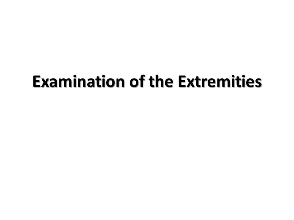 Examination of the Extremities