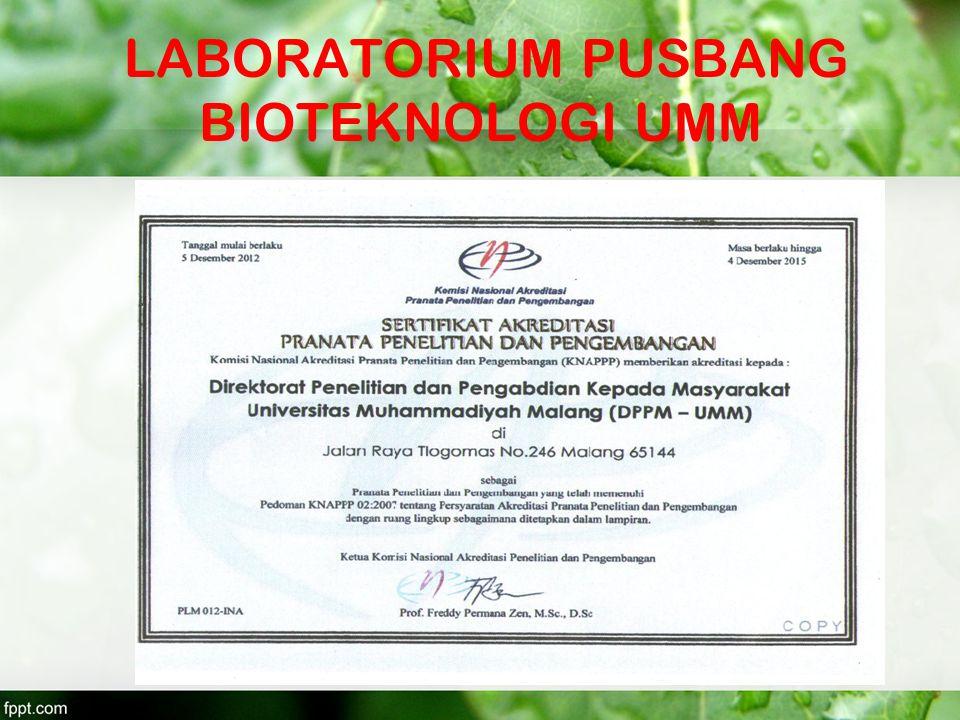 LABORATORIUM PUSBANG BIOTEKNOLOGI UMM