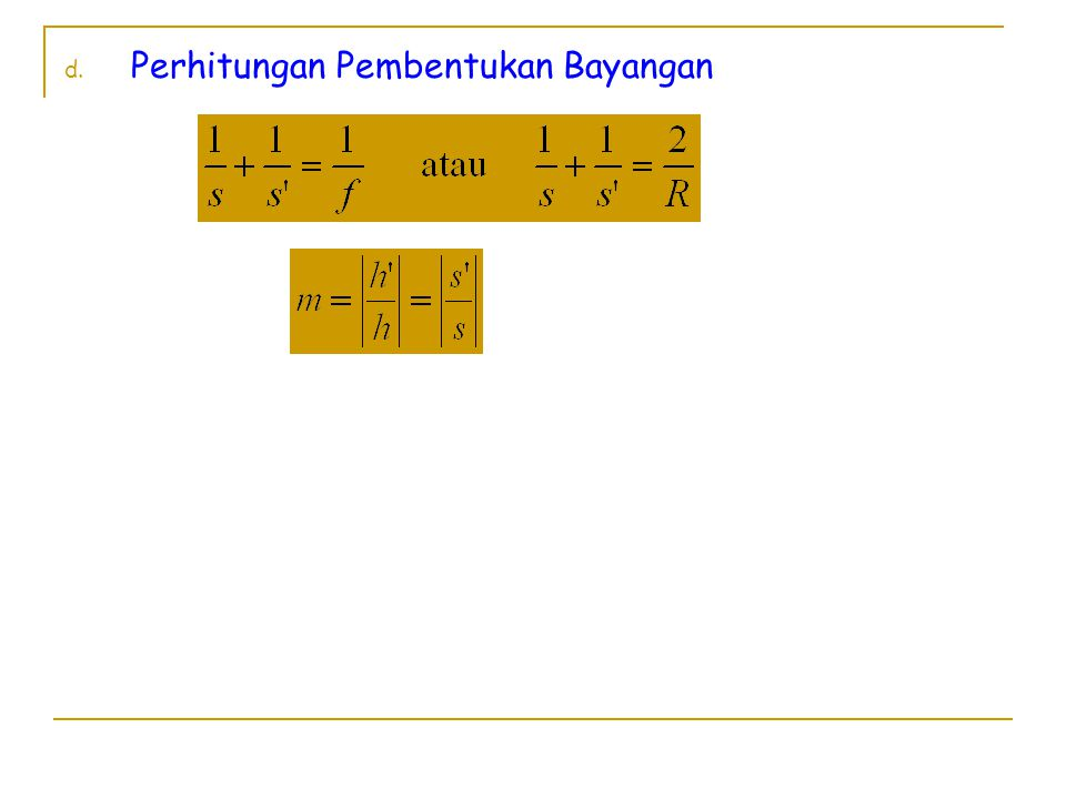 d. Perhitungan Pembentukan Bayangan