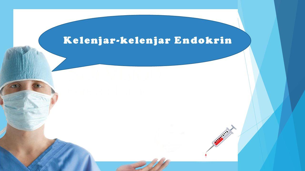 Kelenjar-kelenjar Endokrin