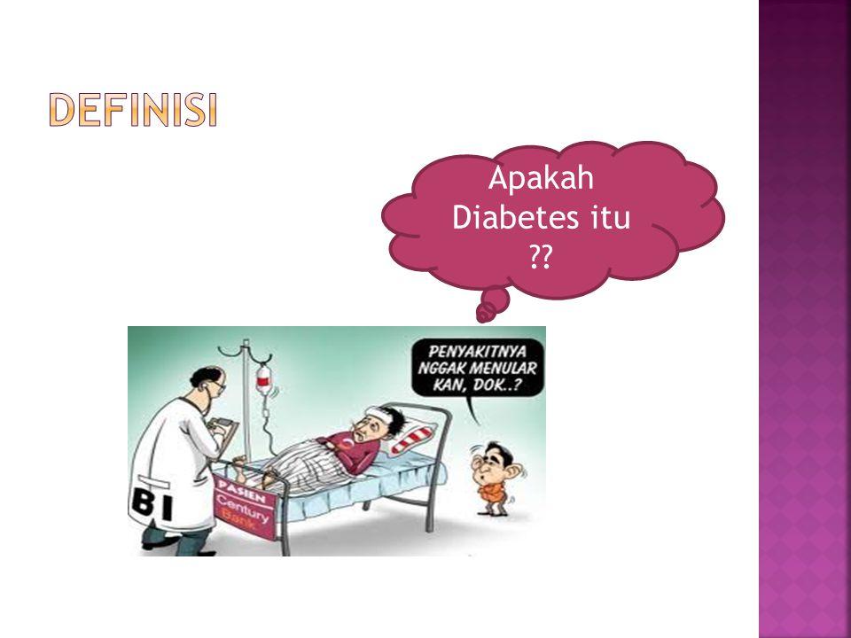 Apakah Diabetes itu ??