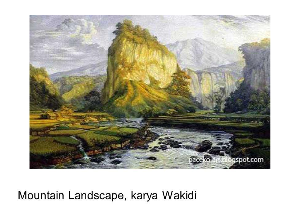 Mountain Landscape, karya Wakidi