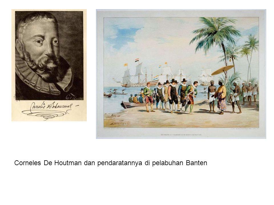 Corneles De Houtman dan pendaratannya di pelabuhan Banten