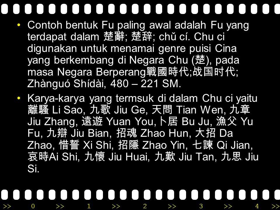 >>0 >>1 >> 2 >> 3 >> 4 >> Pada masa awal perkembangan puisi di Cina, muncul beberapa jenis puisi setelah 詩經 shijing (kumpulan puisi klasik yang terdir