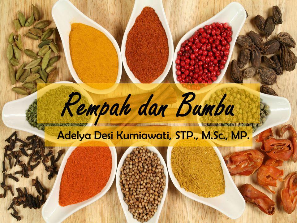 Rempah dan Bumbu Adelya Desi Kurniawati, STP., M.Sc., MP.
