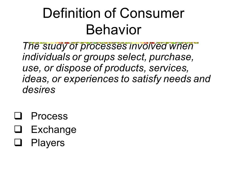 Sebagai tindakan yang langsung terlibat dalam mendapatkan, mengkonsumsi, dan menghabiskan produk dan jasa, termasuk proses keputusan yang mendahului dan mengikuti tindakan ini.