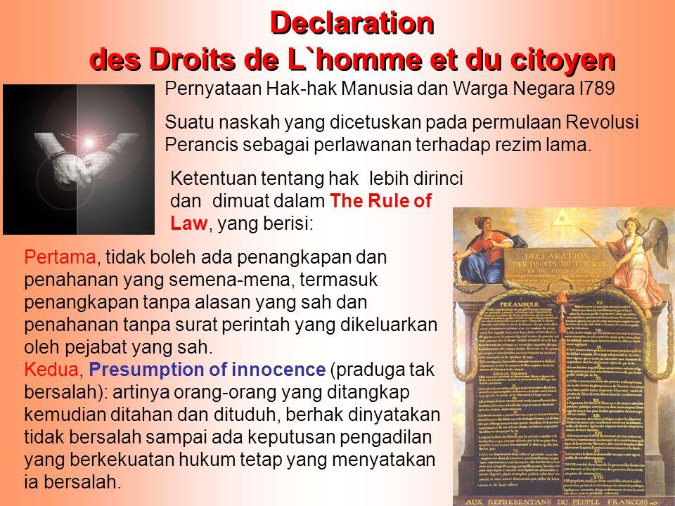 Declaration des Droits de L`homme et du citoyen Declaration des Droits de L`homme et du citoyen Suatu naskah yang dicetuskan pada permulaan Revolusi P