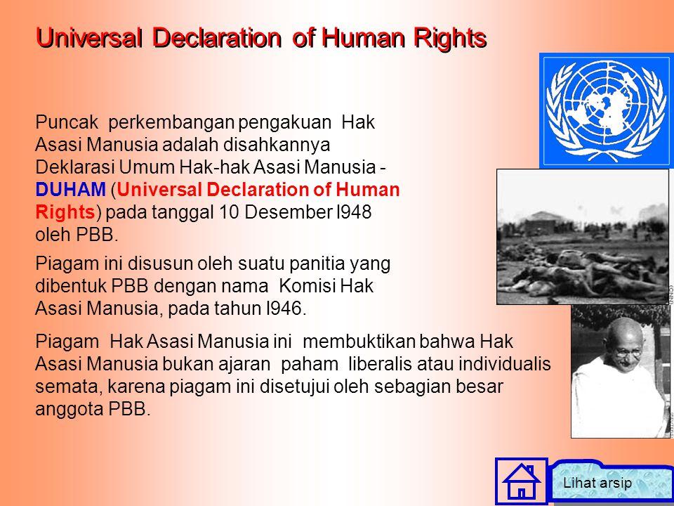 Piagam Hak Asasi Manusia ini membuktikan bahwa Hak Asasi Manusia bukan ajaran paham liberalis atau individualis semata, karena piagam ini disetujui ol
