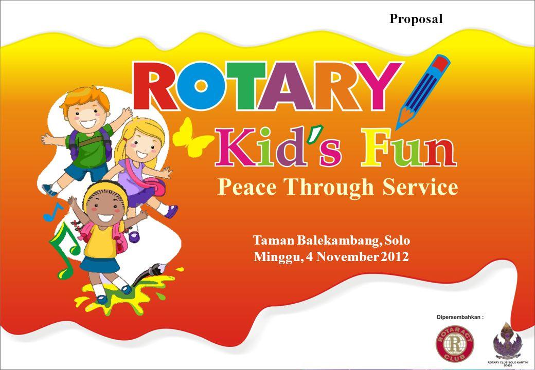 Peace Through Service Proposal Taman Balekambang, Solo Minggu, 4 November 2012