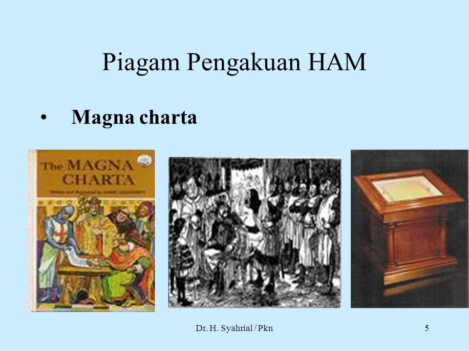 Piagam Pengakuan HAM Magna charta Dr. H. Syahrial / Pkn5