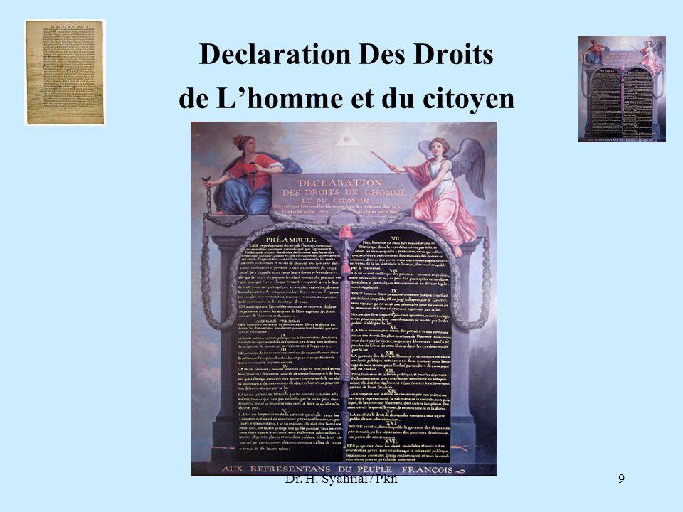 Declaration Des Droits de L'homme et du citoyen Dr. H. Syahrial / Pkn9