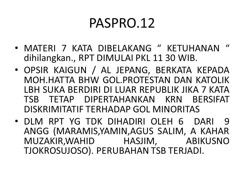 """PASPRO.12 MATERI 7 KATA DIBELAKANG """" KETUHANAN """" dihilangkan., RPT DIMULAI PKL 11 30 WIB. OPSIR KAIGUN / AL JEPANG, BERKATA KEPADA MOH.HATTA BHW GOL.P"""